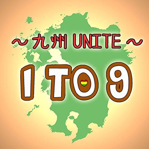 One to Nine -Kyusyu Unite-