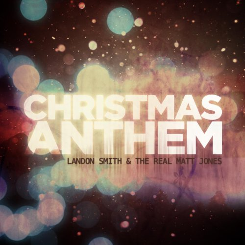 Christmas Anthem - Single - Landon Single