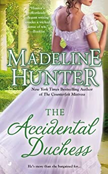 The Accidental Duchess (Fairbourne Quartet Book 4) by [Hunter, Madeline]