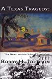 img - for A Texas Tragedy: The New London School Explosion book / textbook / text book