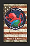 The Octopus of Global Control