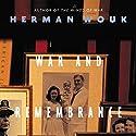 War and Remembrance Hörbuch von Herman Wouk Gesprochen von: Kevin Pariseau