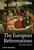 The European Reformations, Carter Lindberg, 1405180676