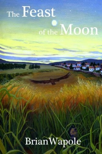 Download The Feast of the Moon: a novel of exceptional fierceness pdf