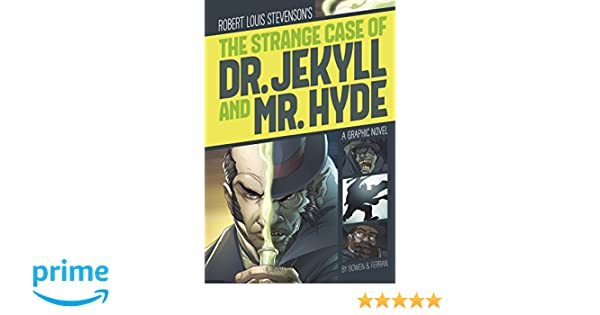 Amazon.com: The Strange Case of Dr. Jekyll and Mr. Hyde (Graphic ...