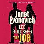 The Job: A Fox and O'Hare Novel, Book 3 | Janet Evanovich,Lee Goldberg