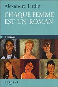 """Afficher """"Chaque femme est un roman"""""""