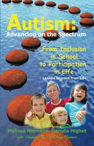 Autism: Advancing on the Spectrum: From Inclusion in School to Participation in Life