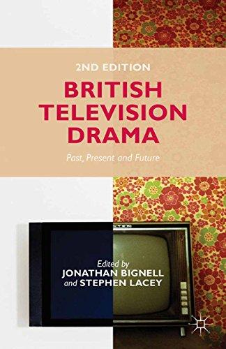 British Television Drama: Past, Present and Future (British Cinema Past And Present)