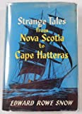 img - for Strange tales from Nova Scotia to Cape Hatteras book / textbook / text book
