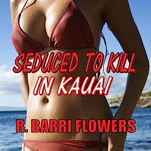 Seduced to Kill in Kauai Audiobook