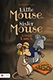 Little Mouse, Sister Mouse, Barbara Tate, 1625101910