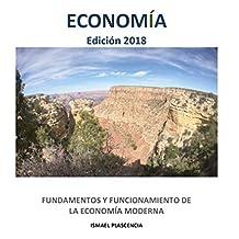 FUNDAMENTOS Y FUNCIONAMIENTO DE LA ECONOMÍA MODERNA