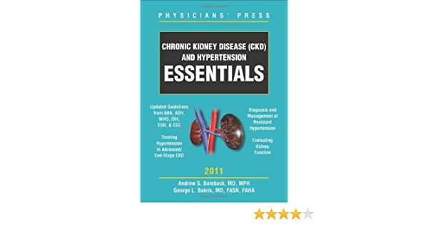 Chronic Kidney Disease (CKD) and Hypertension Essentials 2011