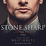 Stone Sharp, Voume 1 | Walt White