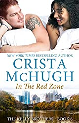 In the Red Zone (The Kelly Brothers Book 6)