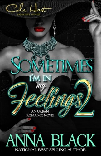 Books : Sometimes I'm In My Feelings 2: An Urban Romance (Volume 2)