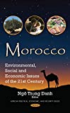 Morocco: Environmental, Social and Economic Issues of the 21st Century (African Political, Economic, and Security Issues)