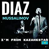 Im from Kazakhstan