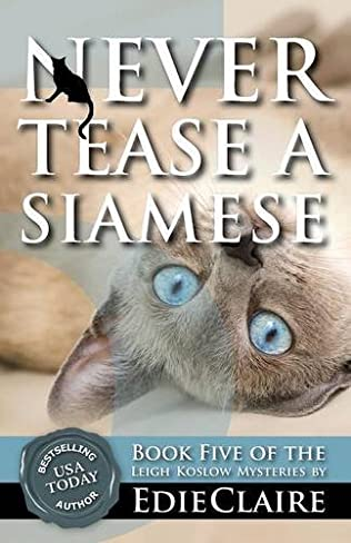 book cover of Never Tease a Siamese