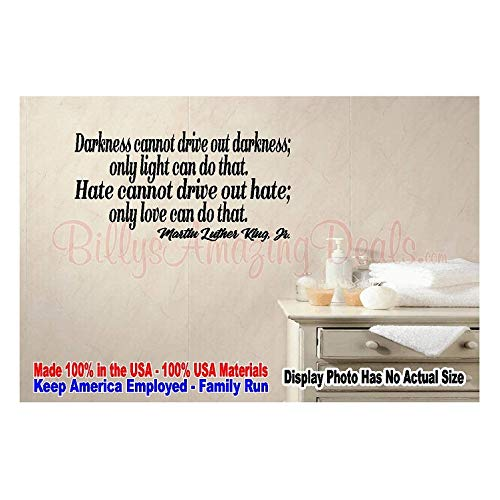 CELYCASY Darkness Cannot Drive Out only Light can do That Hate Love Martin Luther King Jr. Wall Quote Saying Removable Vinyl Decal Sticker Room Door