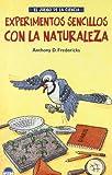 Experimentos Sencillos con la Naturaleza, A. Frederickson, 8495456486