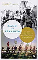 Land and Freedom: The MST, the Zapatistas and Peasant Alternatives to Neoliberalism
