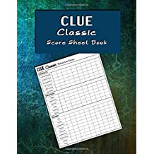 Clue Classic Score Sheet Book: Score sheet paperback for tracking who-done-it in your favorite murder mystery game.