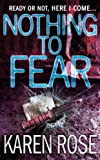 Nothing to Fear by Karen Rose front cover