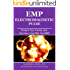 EMP: Electromagnetic Pulse. Protect Your Family and Survive Long After the EMP (Prepping, Survival, Homesteading, Preparedness, EMP, Electromagnetic pulse)
