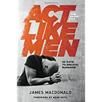 Act Like Men