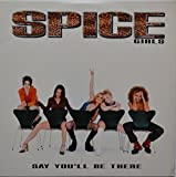 Say You'll Be There [Vinyl]