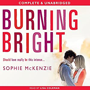 Burning Bright (Falling Fast Book 2) Audiobook