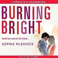 Burning Bright (Falling Fast Book 2)