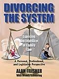 Divorcing the System