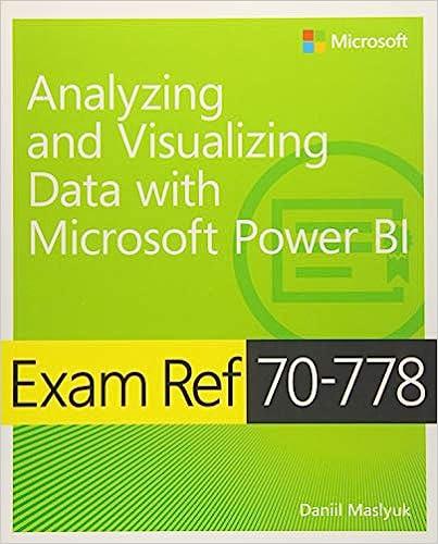 Amazon com: Analyzing and Visualizing Data by Using Microsoft Power