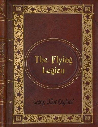 George Allan England - The Flying Legion
