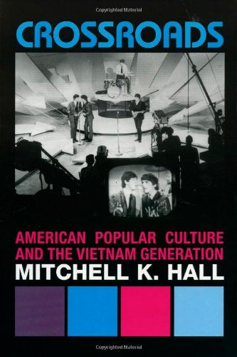 Crossroads: American Popular Culture and the Vietnam Generation (Vietnam: America in the War Years) by Brand: Rowman n Littlefield Publishers