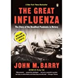 Image de The Great Influenza: The Story of the Deadliest Pandemic in History
