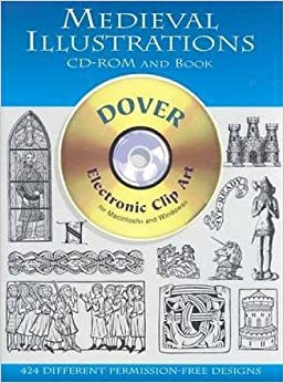 Medieval Illustrations CD-ROM and Book (Dover Electronic Clip Art ...