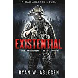 Existential: The Mission: To Survive (Crucible Book 1)