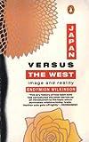Japan vs. the West, Endymion Porter Wilkinson, 0140126368