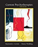 img - for Book Title: Current Psychotherapies (8th, Eighth Edition), Authors: Raymond J. Corsini and Danny Wedding, [Paperback] book / textbook / text book