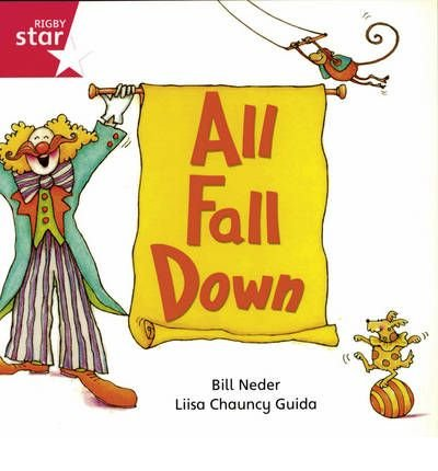 Rigby Star Independent Reception/P1 Pink Level: All Fall Down (3 Pack) (Paperback) - Common ()