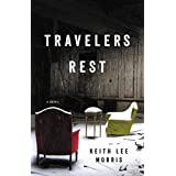 Cover of Travelers Rest by Keith Lee Morris