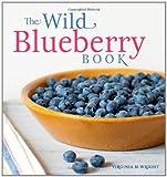 The Wild Blueberry Book, Virginia Wright, 0892729392