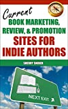Current Book Marketing, Review, & Promotion Sites for Indie Authors Pdf
