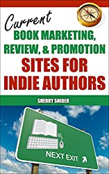 Current Book Marketing, Review, & Promotion Sites for Indie Authors