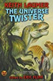 The Universe Twister, Keith Laumer, 1416555978