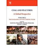 img - for Coal and Peat Fires: A Global Perspective: Photographs and Multimedia Tours v. 2(Hardback) - 2012 Edition book / textbook / text book